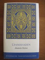 Upanishaden. Altindische Weisheit aus Brâhmanas und Upanishaden