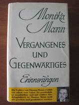 Monika Maron: Vergangenes und Gegenwärtiges. Erinnerungen