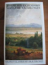 Joseph von Eichendorff: Sämtliche Erzählungen