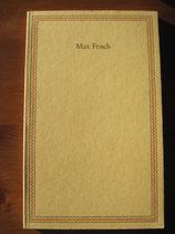 Ansprachen anlässlich der Verleihung des Friedenspreises des deutschen Buchhandels an Max Frisch