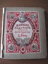 Marien´s Tagebuch. Fortsetzung der 52 Sonntage von A. Stein