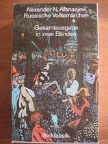 Alexander N. Afanasjew: Russische Volksmärchen
