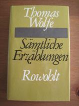 Thomas Wolfe: Sämtliche Erzählungen