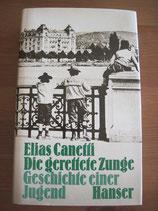 Elias Canetti: Die gerettete Zunge. Geschichte einer Jugend