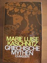 Marie-Luise Kaschnitz: Griechische Mythen