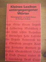 Kleines Lexikon der untergegangenen Wörter