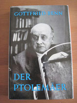 Gottfried Benn: Der Ptolemäer