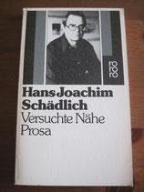 Joachim Schädlich: Versuchte Nähe. Prosa