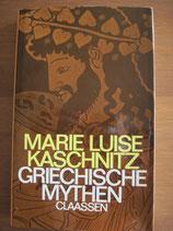 Marie Luise Kaschnitz: Griechische Mythen