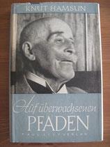 Knut Hamsun: Auf überwachsenen Pfaden. Ein Tagebuch