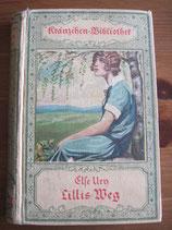 Else Ury: Lillis Weg