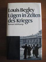 Louis Begley: Lügen in Zeiten des Krieges