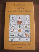 Rafik Schami: Loblied und andere Olivenkerne