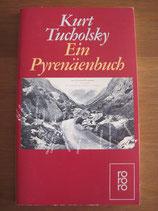 Kurt Tucholsky: Ein Pyrenäenbuch
