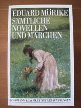 Eduard Mörike: Sämtliche Novellen und Märchen
