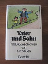 E.O. Plauen: Vater und Sohn. 38 Bildgeschichten