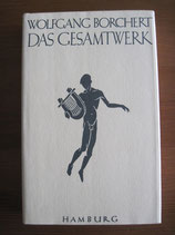 Wolfgang Borchert: Das Gesamtwerk