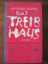 Wolfgang Koeppen: Das Treibhaus