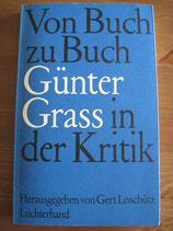 Von Buch zu Buch: Günter Grass in der Kritik