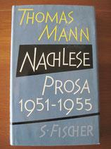 Thomas Mann: Nachlese. Prosa 1951-1955