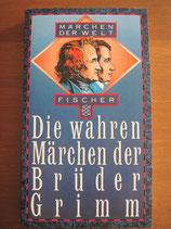 Heinz Rölleke: Die wahren Märchen der Brüder Grimm