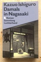 Kazua Ishiguro: Damals in Nagasaki