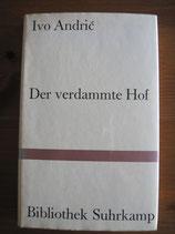 Ivo Andric: Der verdammte Hof. Erzählung