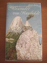 Douglas Botting: Alexander von Humboldt. Biographie eines großen Forschungsreisenden