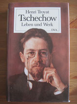 Henri Troyat: Tschechow. Leben und Werk