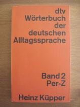 Heinz Küpper: Wörterbuch der deutschen Alltagssprache