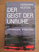Hermann Kesten: Der Geist der Unruhe. Literarische Streifzüge