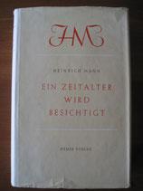 Heinrich Mann: Ein Zeitalter wird besichtigt