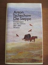 Anton Tschechow: Die Steppe. Erzählungen aus den Jahren 1887-1892