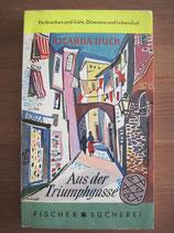 Ricarda Huch: Aus der Triumpphgasse