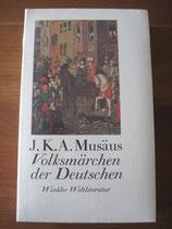 J.K.A. Musäus: Volksmärchen der Deutschen