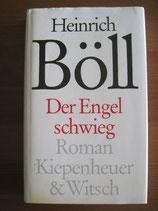 Heinrich Böll: Der Engel schwieg
