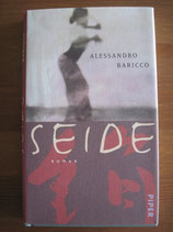Alessandro Baricco: Seide