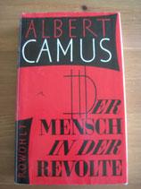 Albert Camus: Der Mensch in der Revolte. Essays