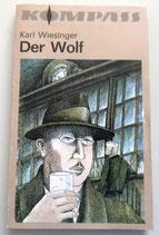 Kompass-Bücherei - Karl Wiesinger - Der Wolf