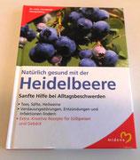 Natürlich gesund mit der Heidelbeere - midena Verlag München