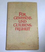 Für Gewissens- und Glaubensfreiheit - Walter Löhde - Nordland Verlag Berlin
