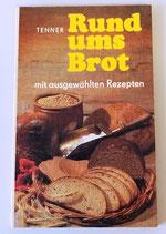 Rund ums Brot - Conrad Tenner