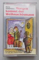 Hörspielkassette - Morgen kommt der Weihnachtsmann - Maria Seidemann