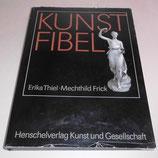 Kunstfibel - Thiel und Frick - Henschelverlag Kunst und Gesellschaft