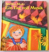 Steffen Mohr - Ein Tag voll Musik - VEB Deutscher Verlag für Musik Leipzig