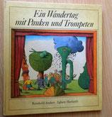 Reinhold Andert - Ein Wandertag mit Pauken und Trompeten - Verlag Junge Welt Berlin