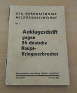Anklageschrift gegen 24 deutsche Hauptkriegsverbrecher - Nr. 1 - Berlin 1945