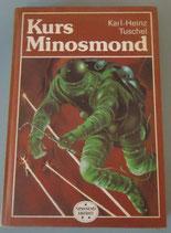 Karl-Heinz Tuschel - Kurs Minosmond
