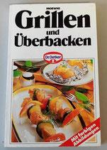Grillen und Überbacken - Dr. Oetker - mit farbigen Abbildungen