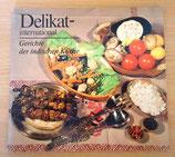 Delikat international - Gerichte der indischen Küche - VEB Fachbuchverlag Leipzig DDR